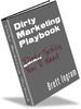 Thumbnail Dirty Marketing Playbook- Get the Edge on Internet Marketing